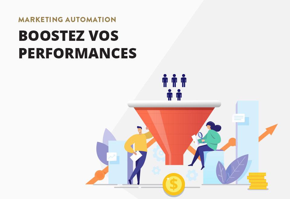Marketing automation - Boostez vos performances